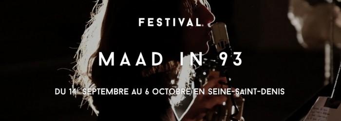 Retour en images sur la huitième édition du festival MAAD in 93 !